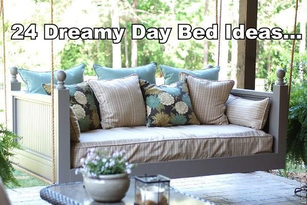 24 Dreamy Day Bed Ideas... LUV all these ideas!  For the back porch - futon re-use idea