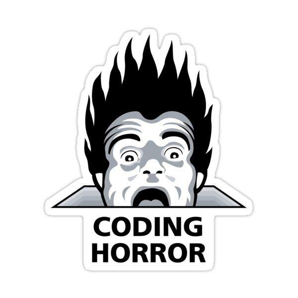 Coding Horror' Sticker by codinghorror in 2021 | Stickers, Horror, Coding