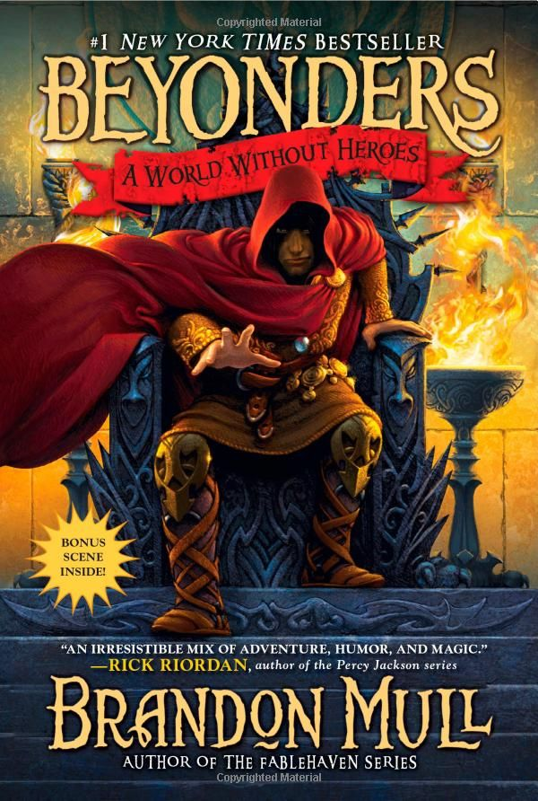 A World Without Heroes (Beyonders): Brandon Mull