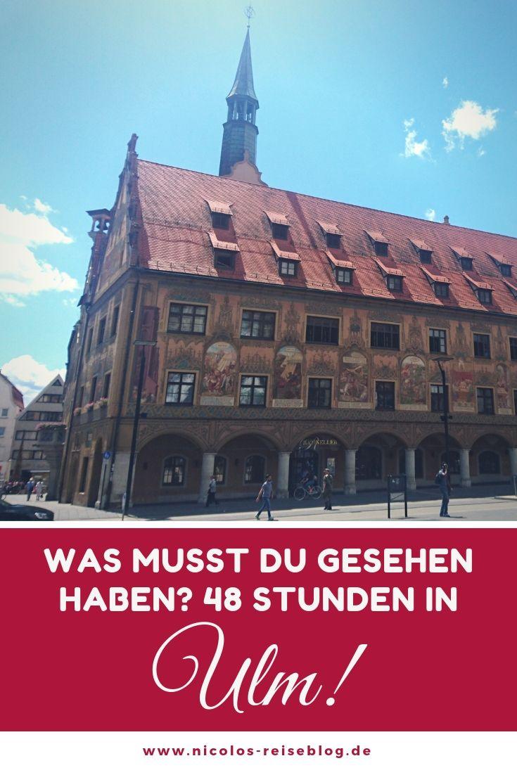 Was Muss Man In Ulm Gesehen Haben Nicht Nur Das Ulmer Munster Reisen Urlaub Bayern Ulm