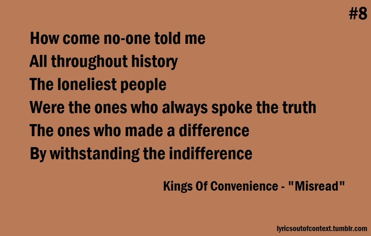 Kings of Convenience - Misread  favorite line from a song... powerful