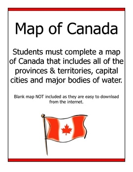 An assignment that asks students to complete a map of Canada that includes all of the provinces / territories, capital cities and major bodies of w...