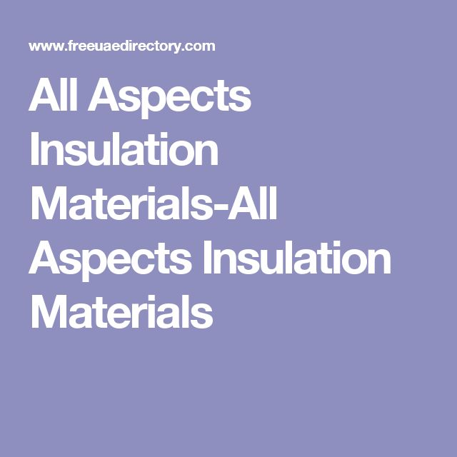 All Aspects Insulation Materials-All Aspects Insulation Materials