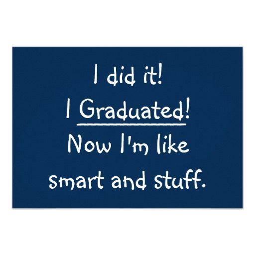 "I Graduated Funny Graduation Party Invitation Card 3.5"" X 5"" Invitation Card"