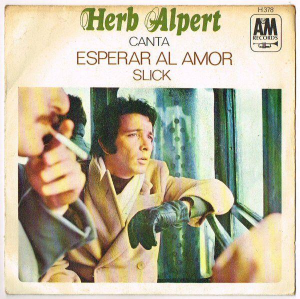 Herb Alpert / Herb Alpert And The Tijuana Brass* - To Wait For Love / Slick (Vinyl) at Discogs