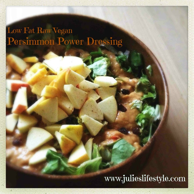 http://www.julieslifestyle.com/another-yummy-low-fat-raw-vegan-recipe-for-persimmon-power-dressing/ Tired of Having the Same Old Salads & Sauces? Try This Low Fat Raw Vegan Recipe for Persimmon Power Dressing!