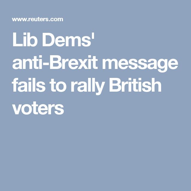 Lib Dems' anti-Brexit message fails to rally British voters