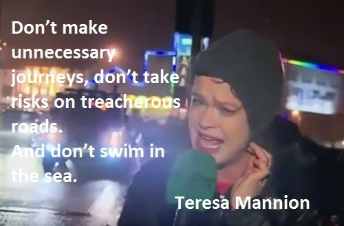 Teresa Mannion Vs Storm Desmond. And don't swim in the sea...
