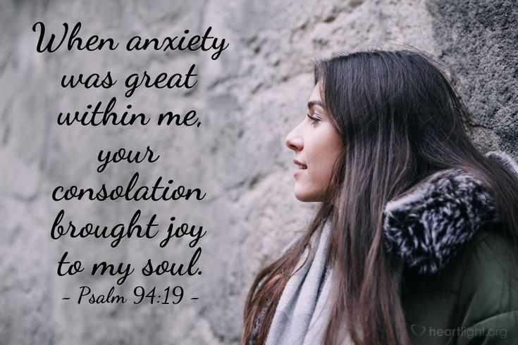 Illustration of Psalm 94:19 — When anxiety was great within me, your consolation brought joy to my soul.