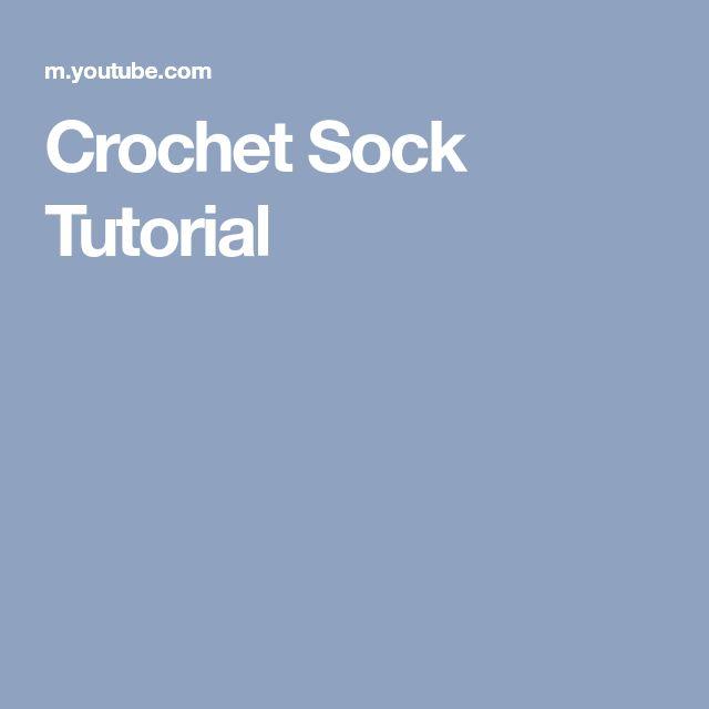 Crochet Sock Tutorial