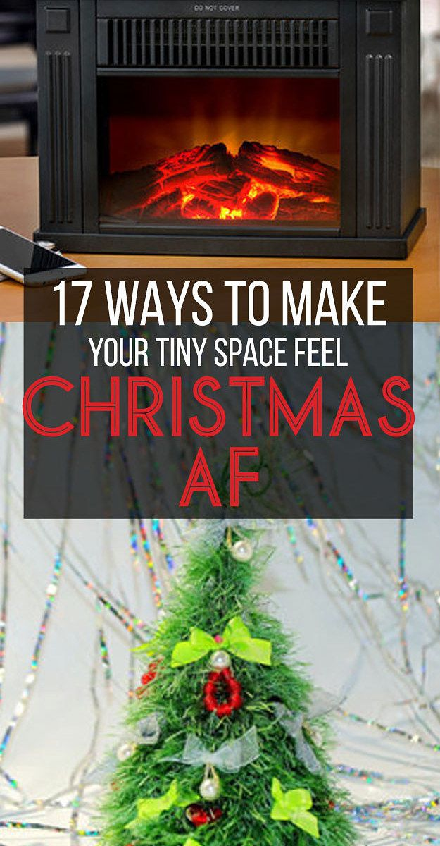 17 Easy Ways To Make Your Tiny Space Feel Christmas AF