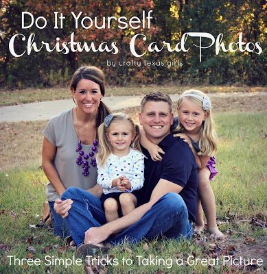 "DIY Christmas Card Photos- Tips for Taking ""Almost Professional"" Pictures Yourself! Via Crafty Texas Girls"