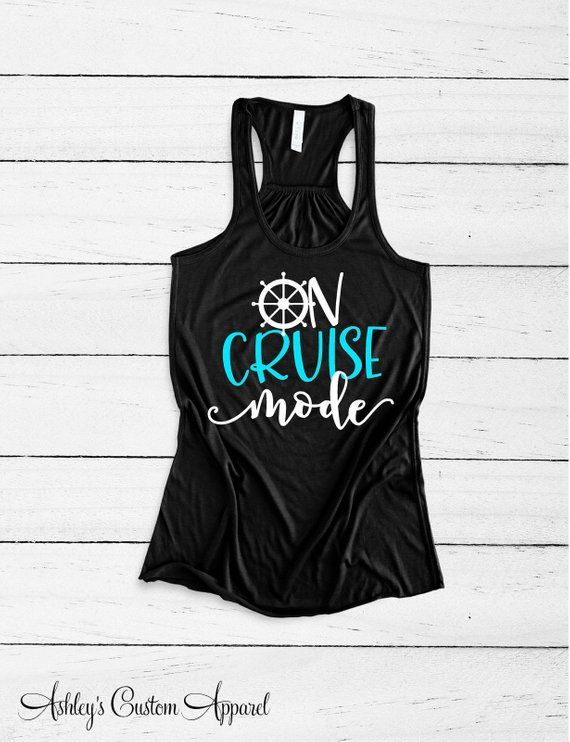 c1c3e83bcf8329 Cruise Shirts On Cruise Mode Cruise Ship Tank Tops Girls Cruise Shirts  Cruising T Shirts Vacation Shirt Boating Shirts Family Vacation Tee