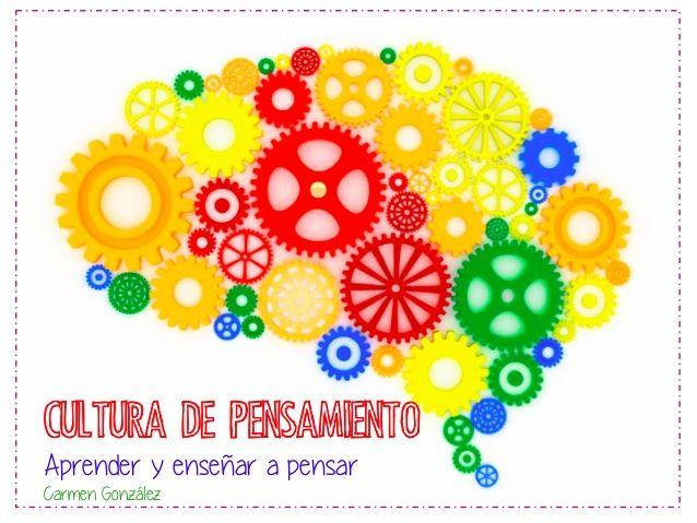 Cultura de pensamiento. Iniciación al TBL (Thinking Based Learning)