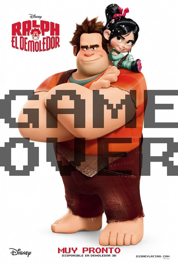 Adoro a estos dos!  Disney's Wreck-It Ralph. Ralph, El Demoledor. International poster.