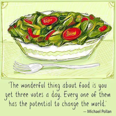 Vote with your forks! Please share this post as a kind reminder of our power as consumers.: Bestselling Book, Michael Pollan, Health Food, Changing The World, Food Choice, Three Vote, Wonder Things, Michaelpollan, Time Magazines