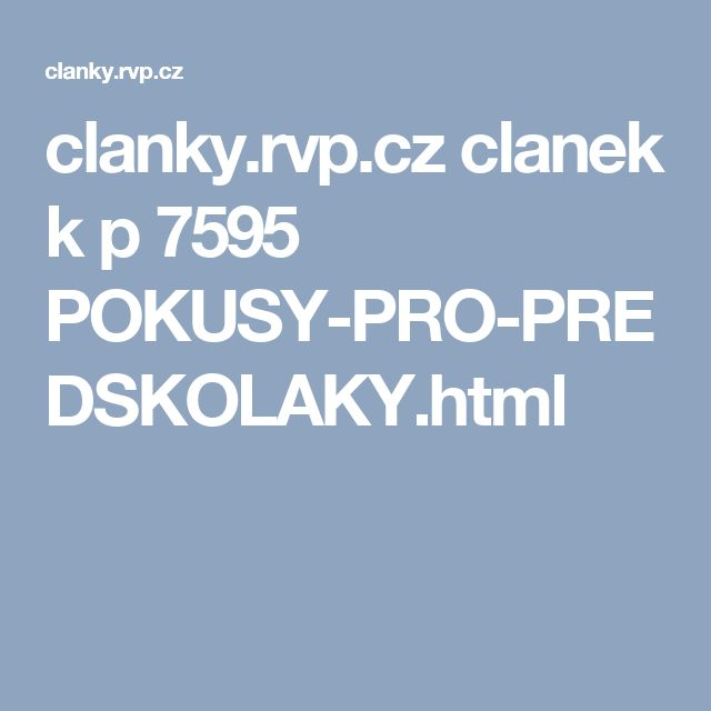 clanky.rvp.cz clanek k p 7595 POKUSY-PRO-PREDSKOLAKY.html