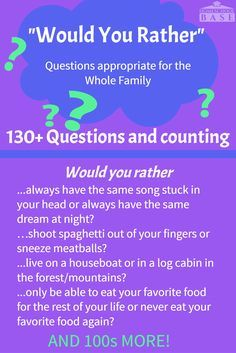 """Would you rather questions that the whole family can enjoy! Hard, funny, weird, and all appropriate for the family. �""""Would You Rather"""" is a great game for so many reasons. By asking each other weird and unusual things..."""