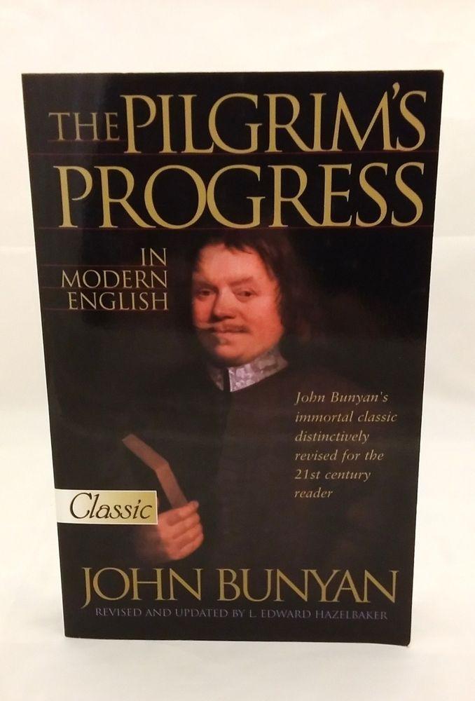The Pilgrim's Progress In Modern English (Updated) Classic Pure Gold John Bunyan