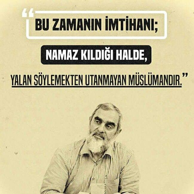 Bu zamanın imtihanı; NAMAZ KILDIĞI HALDE, YALAN SÖYLEMEKTEN UTANMAYAN MÜSLÜMANDIR! #namaz #müslüman #yalan #islam #nurettinyıldız #söz #nureddinyıldız #sözler #ilmisuffa