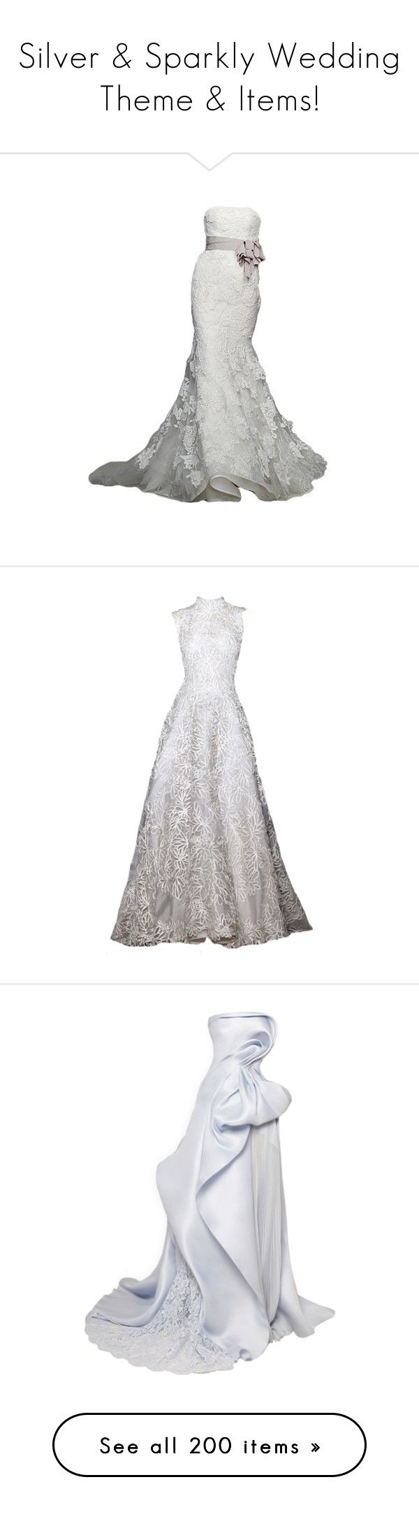 """Silver & Sparkly Wedding Theme & Items!"" by jewelsinthecrown ❤ liked on Polyvore featuring dresses, wedding dresses, gowns, wedding, long dresses, white gown, white evening gowns, white dress, white ball gowns and long dress"