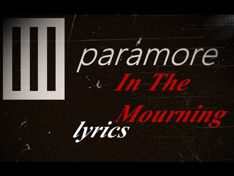 paramore - In The Mourning (Lyrics)