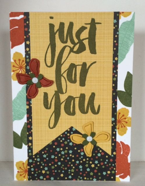 Just for You, Stampin Up, Botanical Blooms, Banner, Botanicals for you, Just for you, Botanical Gardens DSP