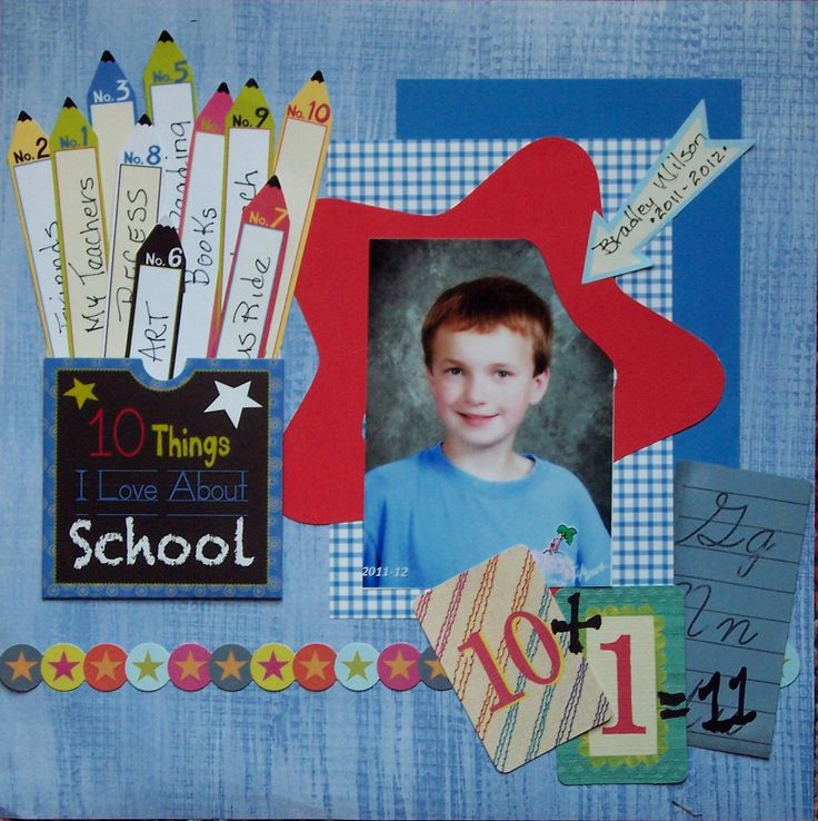 10 Things I Like About School - Scrapbook.com