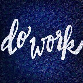 """Do Work"" quotes.  Handlettering, handtype, motivation, inspirational quotes IG: MenaMoona"