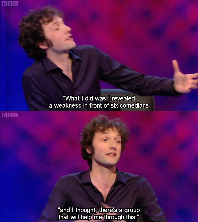 There's a group that will help me through this - Chris Addison, Mock The Week