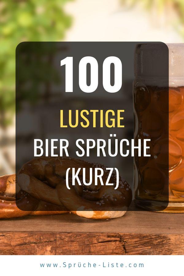 100 Lustige Bier Sprüche (Kurz) in 2020 | Alkohol sprüche ...