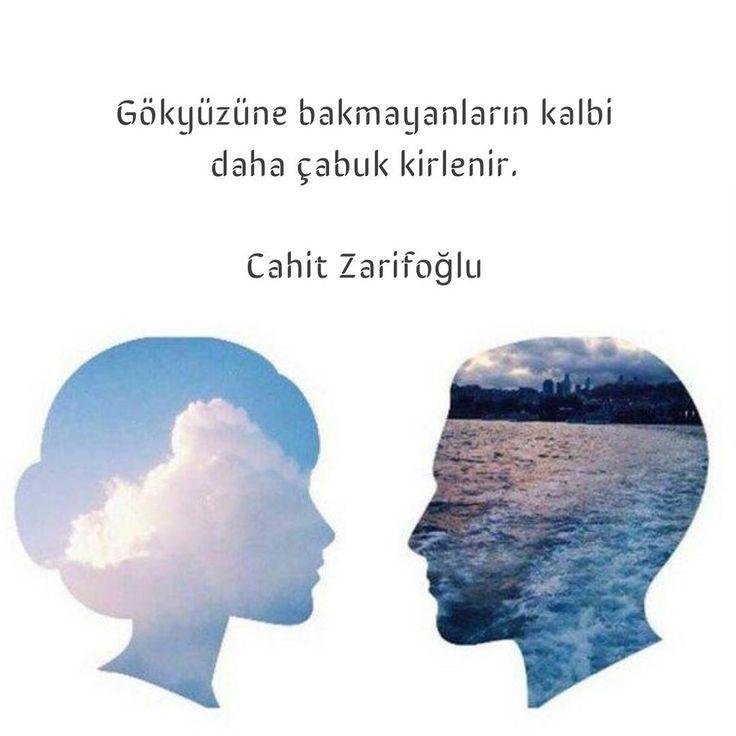 Gökyüzüne bakmayanların kalbi daha çabuk kirlenir.   - Cahit Zarifoğlu  (Kaynak: Instagram - neokumali)  #sözler #anlamlısözler #güzelsözler #manalısözler #özlüsözler #alıntı #alıntılar #alıntıdır #alıntısözler #şiir #edebiyat