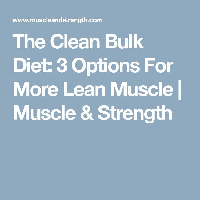 Best  Clean Bulk Ideas On   Clean Bulk Diet Clean