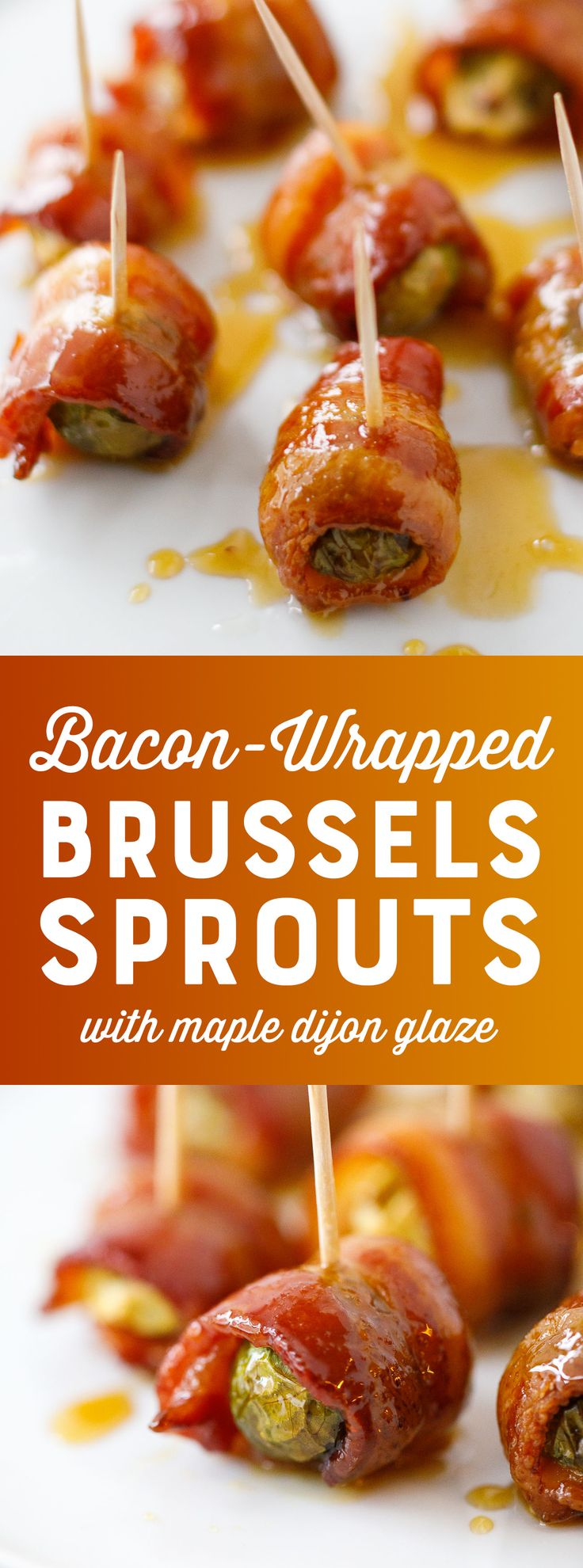 Bacon Wrapped Brussels Sprouts with Maple Dijon Glaze - Appetizer Recipe - Holiday Appetizer - Bacon Appetizer #Appetizers #Appetizer #Bacon