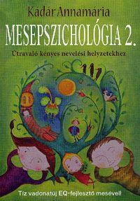 Mesepszichológia 2. | Kádár Annamária