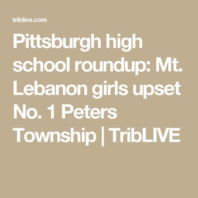 Pittsburgh high school roundup: Mt. Lebanon girls upset No. 1 Peters Township | TribLIVE