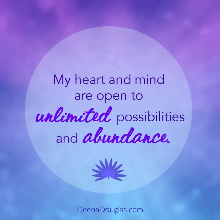 My heart and mind are open to unlimited possibilities and abundance. #affirmation #lawofattraction