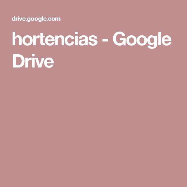 hortencias - Google Drive