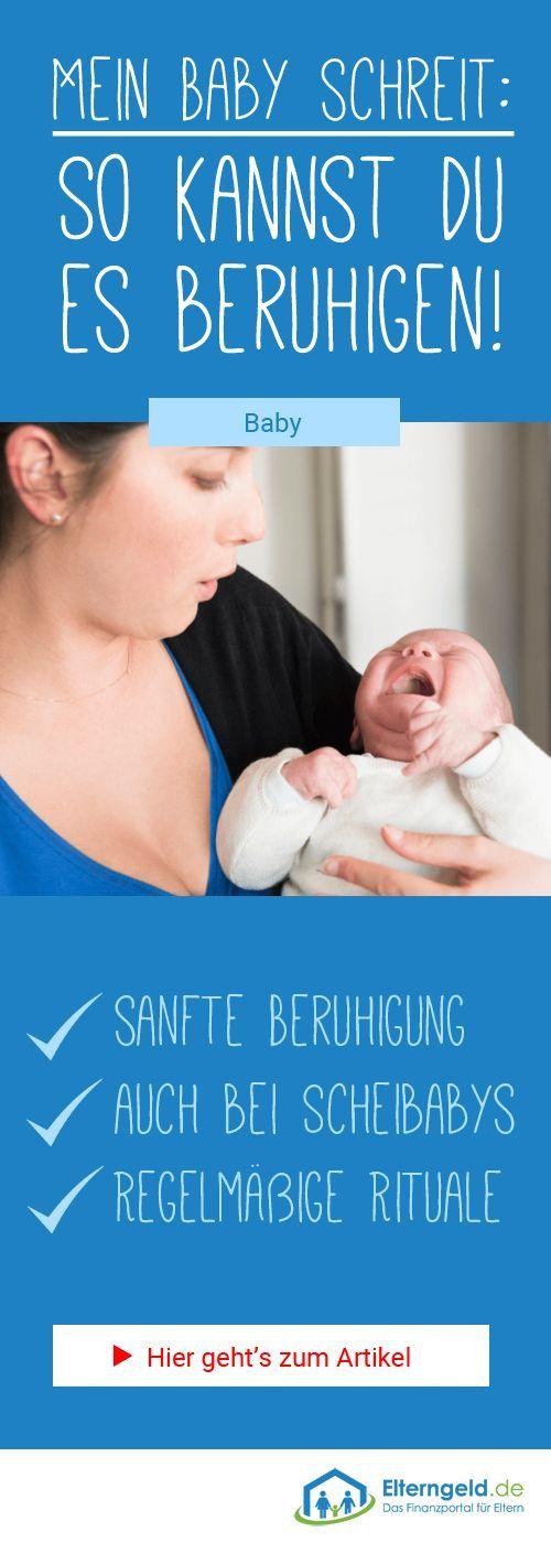 Baby schreit: So kannst du dein Baby wirklich beruhigen – Elterngeld.de (Tipps für Schwangere und Eltern mit Baby)
