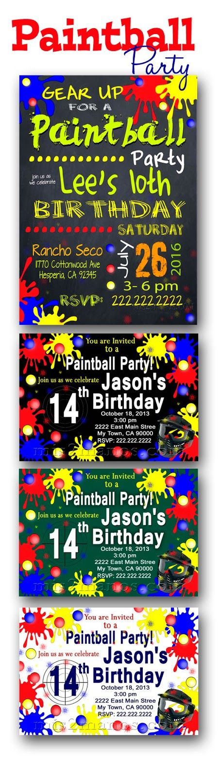 Paintball Party Invitations. Here are a few samples of Paintball Party Invite you might like for your next birthday.