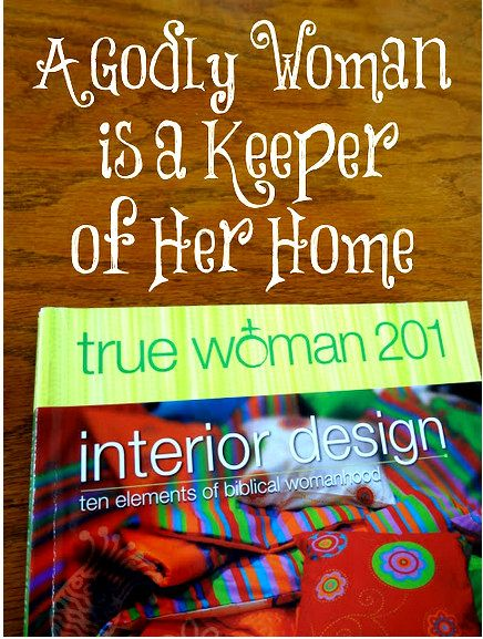 Find This Pin And More On Interior Design Ten Elements Of Biblical Womanhood By Laalex2