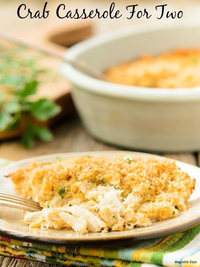 Crab Casserole for Two #SundaySupper