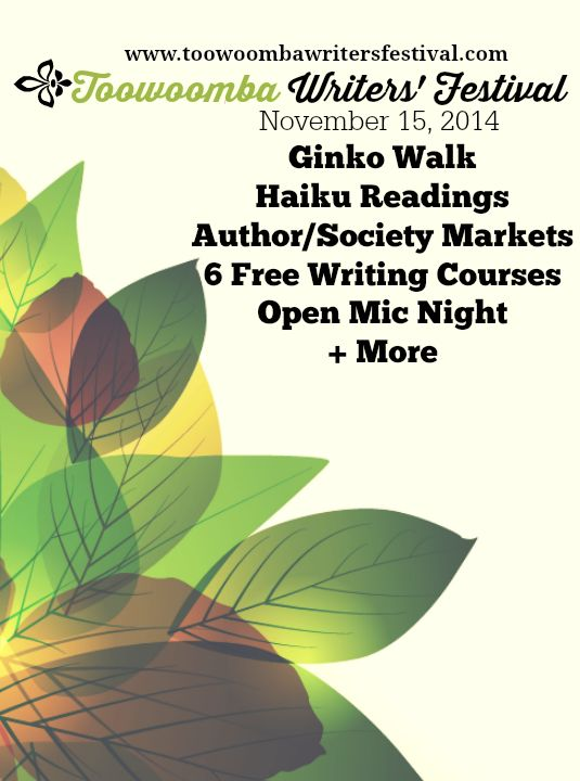 Toowoomba Writers' Festival - November 15, 2014.   Free open mic, readings, anthology launch, writing courses and more!