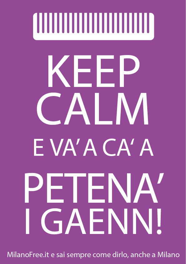 #keep #calm e vai a pettinare le #galline #milan #milano http://milanofree.it/
