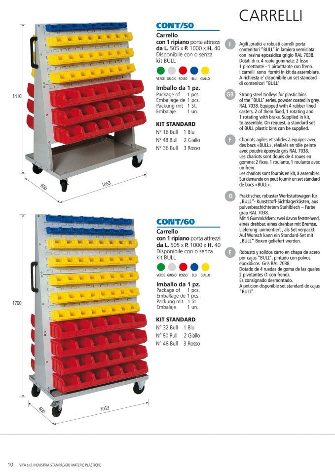 """Strong steel trolleys for plastic bins of the """"BULL"""" series, powder coated in grey, RAL 7038.   Equipped with 4 rubber lined casters, 2 of them fixed, 1 rotating and 1 rotating with brake.   Supplied in kit, to assemble.   On request, a standard set of BULL plastic bins can be supplied."""