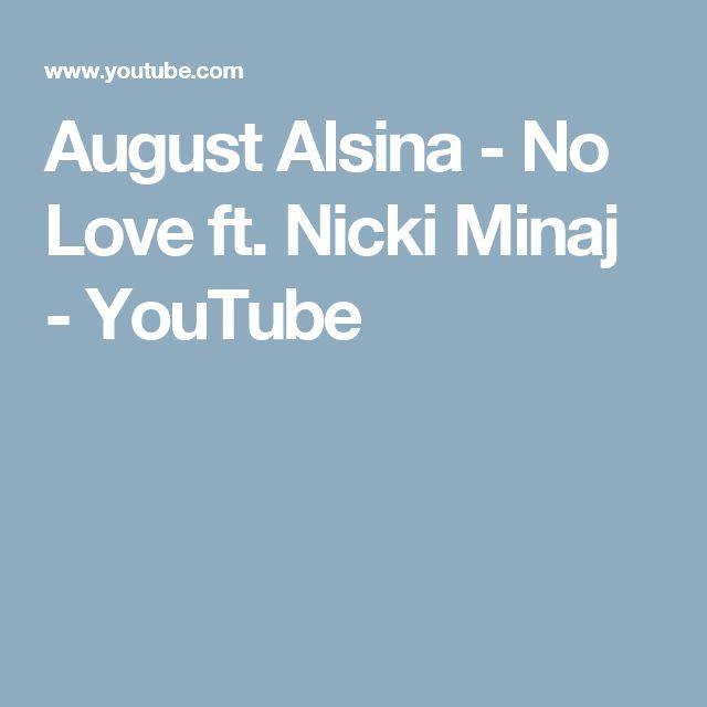 August Alsina - No Love ft. Nicki Minaj - YouTube