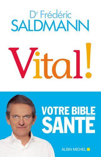 [PDF] Free Download Vital ! By Frédéric Saldmann, Télécharger Vital ! By  Frédéric