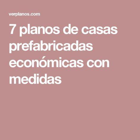 17 best ideas about casas prefabricadas economicas on for Casas prefabricadas economicas