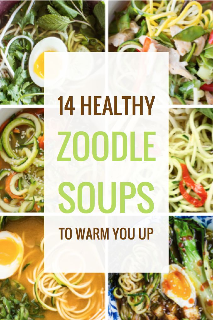 14 Healthy Zoodle Soups to Warm You Up