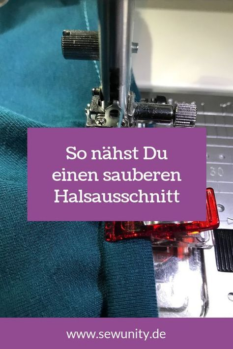 We'll show you step by step how to clean necklines …   – nähen